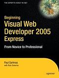 Beginning Visual Web Developer 2005 Express: From Novice to Professional (Beginning: From Novice to Professional) Cover