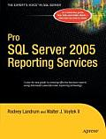 Pro SQL Server 2005 Reporting Services