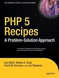 PHP 5 Recipes: A Problem ? Solution Approach (Problem ? Solution Approach)