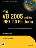 Pro Visual Basic .Net 2005 and the .Net 2.0 Platform (Pro)