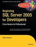Beginning SQL Server 2005 for Developers (Expert's Voice) Cover