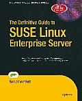 The Definitive Guide to SUSE Linux Enterprise Server (Definitive Guide)