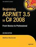 Beginning Asp.net 3.5 in C# 2008 : From Novice To Professional (08 Edition)