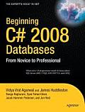 Beginning C# 2008 Databases From Novice to Professional