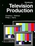 Television Production - Workbook (06 - Old Edition)