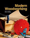 Modern Woodworking Tools Materials & Processes