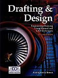 Drafting & Design 7th Edition Engineering Drawing Using Manual & CAD Techniques