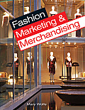 Fashion Marketing and Merchandising ((3RD)09 Edition) Cover