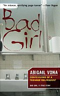 Bad Girl: Confessions of a Teenage Delinquent Cover