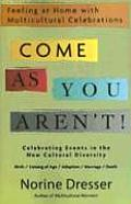 Come as You Aren't!: Feeling at Home with Multicultural Celebrations