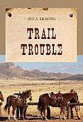Trail Trouble (Evans Novel of the West)