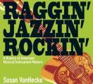 Raggin Jazzin Rockin A History of...
