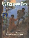My Freedom Trip (P)