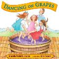 Dancing on Grapes