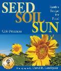 Seed Soil Sun Earths Recipe for Food