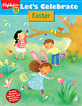 Let's Celebrate Easter: Crafts, Recipes, Stories, and Activities to Share (Let's Celebrate)