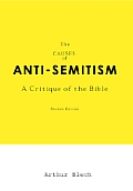 The Causes of Anti-Semitism: A Critique of the Bible
