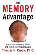 The Memory Advantage: Improve Your Memory, Mood, and Confidence Throughout Life Cover