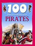100 Things You Should Know about Pirates (100 Things You Should Know About...)