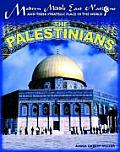 The Palestinians (Modern Middle East Nations and Their Strategic Place in the)