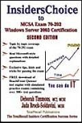 InsidersChoice to MCSA Exam 70-292 Windows Server 2003 Certification: Managing and Maintaining a Microsoft Windows Server 2003 Environment for an MCSA