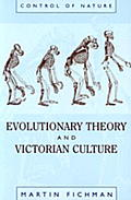 Evolutionary Theory & Victorian Culture