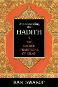 Understanding The Hadith The Sacred Tr
