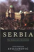 Serbia The Democratic Revolution
