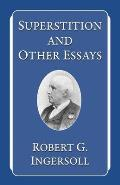 Superstition & Other Essays