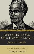 Recollections of a Former Slave (Classics in Black Studies) Cover