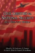 Civil Liberties Vs National Security in a Post 9 11 World