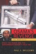 Osamas Revenge The Next 9 11 What the Media & the Government Havent Told You