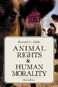 Animal Rights and Human Morality (3RD 07 Edition)