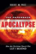 Paperback Apocalypse: How the Christian Church Was Left Behind