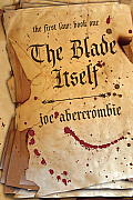 The Blade Itself: The First Law, Book One (First Law #01) Cover