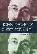 John Dewey's Quest for Unity: The Journey of a Promethean Mystic