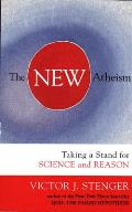 New Atheism: Taking a Stand for Science and Reason (09 Edition)