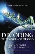 Decoding the Language of God: Can a Scientist Really Be a Believer? a Geneticist Responds to Francis Collins