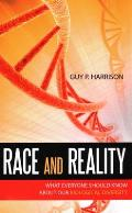 Race & Reality What Everyone Should Kno