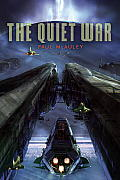 The Quiet War by Paul J Mcauley