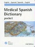 Medical Spanish Dictionary Pocket (2ND 06 Edition)