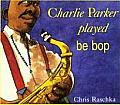 Charlie Parker Played Be Pop PB/CD (Live Oak Music Makers)
