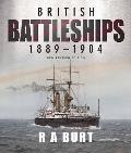 British Battleships, 1889 1904: New Revised Edition