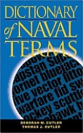 Dictionary of Naval Terms (Blue and Gold Professional Library)