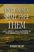 Until the Sea Shall Free Them