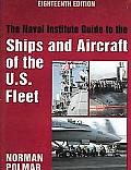 Ships and Aircraft of the U.S. Fleet (Naval Institute Guide to the Ships & Aircraft of the U.S. Fleet)