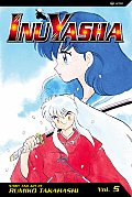 Inu-Yasha #05: Second Edition by Rumiko Takahashi