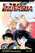Inu-Yasha #06: Second Edition by Rumiko Takahashi