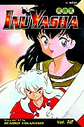 Inu-Yasha #12: Second Edition by Rumiko Takahashi