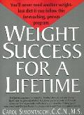 Weight Success for a Lifetime